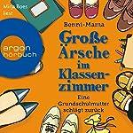 Große Ärsche im Klassenzimmer: Eine Grundschulmutter schlägt zurück |  Benni-Mama