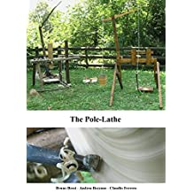 The pole-lathe (Medieval Technical Manuals Book 3)