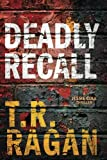img - for Deadly Recall (Jessie Cole) book / textbook / text book