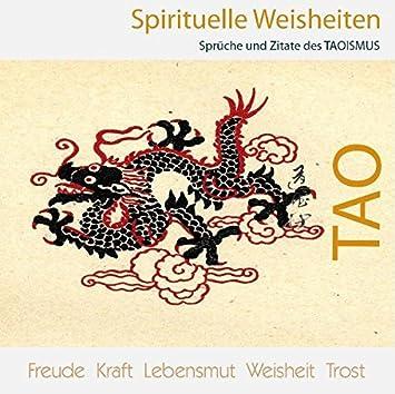 Spirituelle Weisheiten Sprüche und Zitate des Taoismus   Amazon