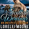 Scottish Werebear, Book 1: An Unexpected Affair
