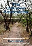 The Unknown Adversaries, Karl Shook, 1492928275