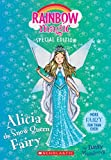 img - for Alicia the Snow Queen Fairy (Rainbow Magic Special Edition) book / textbook / text book