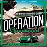 Operation Goodwood | Sara Sheridan
