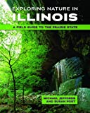 img - for Exploring Nature in Illinois: A Field Guide to the Prairie State by Michael Jeffords (2014-03-27) book / textbook / text book