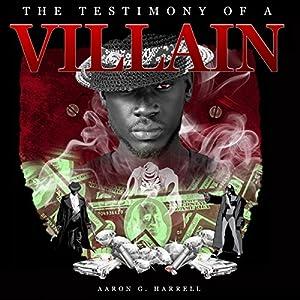 The Testimony of a Villain Audiobook