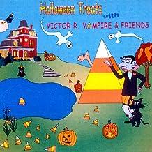 Halloween Treats With Victor R. Vampire & Friends