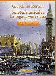 Rossini: Soirées Musicales and La Regata Veneziana (Vocal)