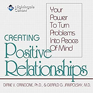 Creating Positive Relationships Speech
