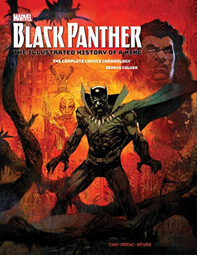 - Marvel's Black Panther: The Illustrated History of a King: The Complete Comics Chronology