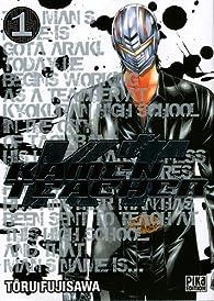 Kamen Teacher, Tome 1 par Tôru Fujisawa