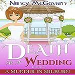 Death at a Wedding: A Murder in Milburn, Book 6 | Nancy McGovern
