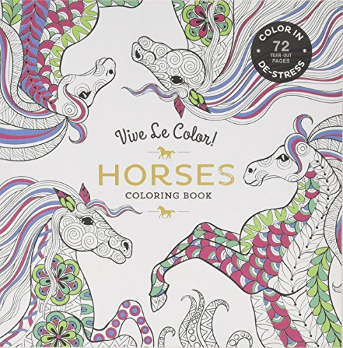 Vive Le Color! Horses (Adult Coloring Book): Color In; De-stress (72 Tear-out Pages) - Horse Craft