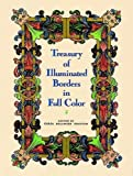Treasury of Illuminated Borders in Full Color (Dover Pictorial Archive)
