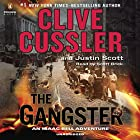 The Gangster Audiobook by Clive Cussler, Justin Scott Narrated by Scott Brick