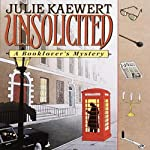 Unsolicited: A Booklover's Mystery, Book 1 | Julie Kaewert