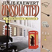 Unsolicited: A Booklover's Mystery | Julie Kaewert