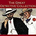 The Great Detective Collection: 24 of the Best Classic Detective Stories Audiobook by Arthur Conan Doyle, G. K. Chesterton, Ernest Bramah, Edgar Allan Poe, Wilkie Collins, Guy Boothby, Charles Dickens Narrated by Cathy Dobson