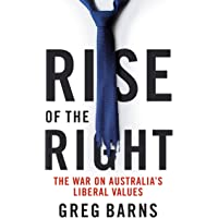 Rise of the Right: The war on Australia's liberal values