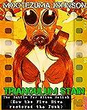 The Battle for Alien Relish: How the Five Hive restored the Funk (a Futa Transgender Cthulhu Sci-Fi) (Triangulum Stain Boo...