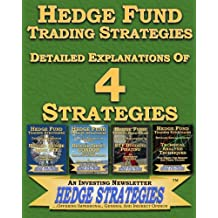 Hedge Fund Trading Strategies Detailed Explanations Of 4 Strategies