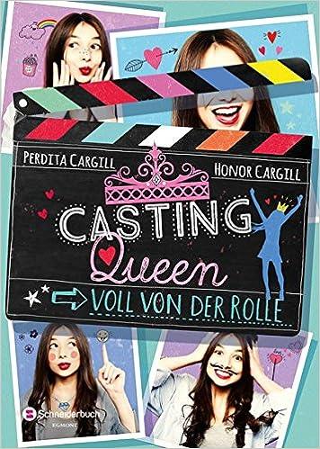 Casting Queen Band 01 Voll Von Der Rolle Amazonde Perdita