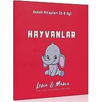 Hayvanlar: Bebek Kitapları (0-6 Ay)