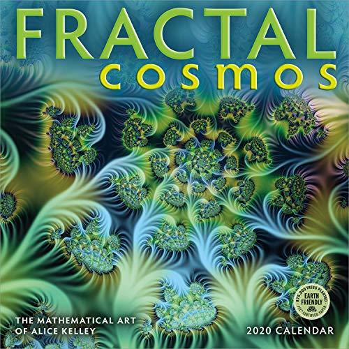 (Fractal Cosmos 2020 Wall Calendar: The Mathematical Art of Alice Kelley)