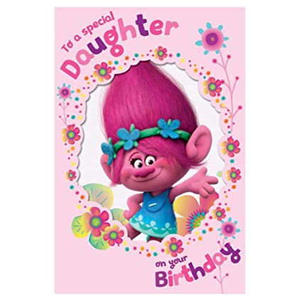 Buy Trolls Special Daughter Birthday Card Online At Low Prices In India