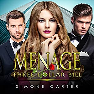 Menage: Three Dollar Bill Audiobook