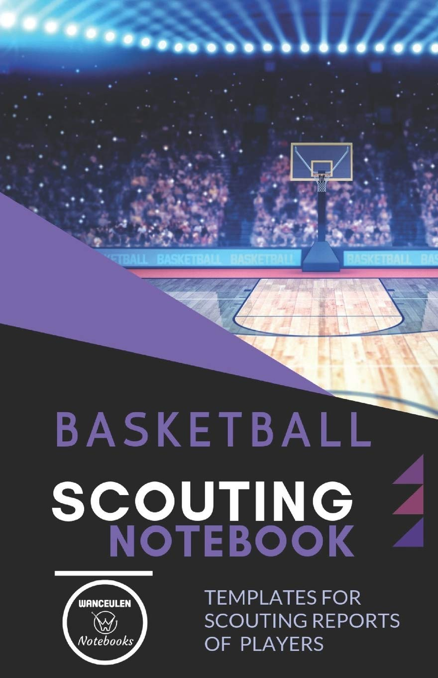 Basketball. Scouting Notebook: Templates for scouting reports of With Basketball Scouting Report Template