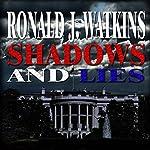 Shadows and Lies | Ronald Watkins