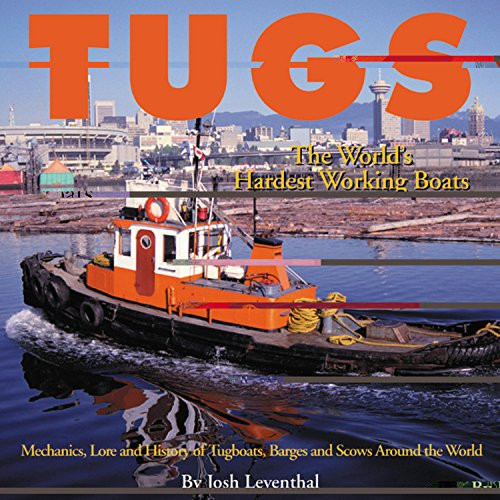 Tugs: The World's Hardest Working Boats