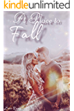 A Place To Fall: A Bully Adult Romance