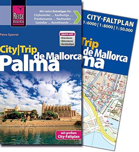 reise-know-how-citytrip-palma-de-mallorca-reisefhrer-mit-faltplan-und-kostenloser-web-app