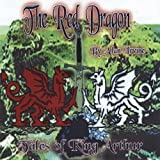 Red Dragon: Tales of King Arthur by Irvine, Alan (2009-07-14?