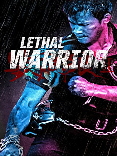 Lethal Warrior Film