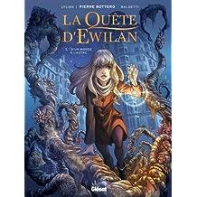 La Quête d'Ewilan - Tome 01 : D'un monde à l'autre (French Edition)