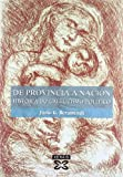 img - for De provincia a naci n / From Providence to Nation: Historia do galeguismo pol tico / History of political galleguismo (Galician Edition) book / textbook / text book
