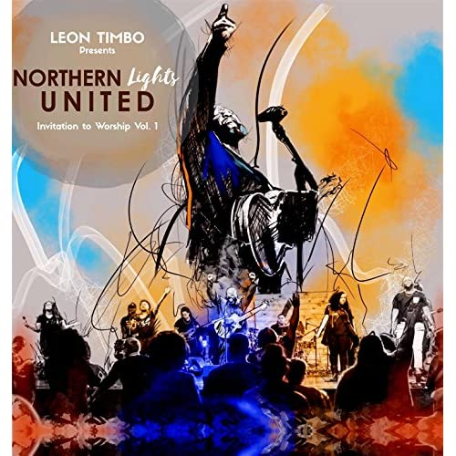 Leon Timbo and Northern Lights United - Invitation To Worship - Vol. 1 2018