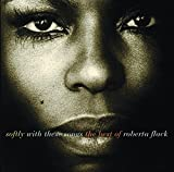 Softly With These Songs the Best of by Roberta Flack (2015-02-25)