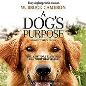 A Dog's Purpose | W. Bruce Cameron