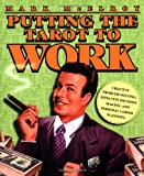 Putting the Tarot to Work, Mark McElroy, 073870444X