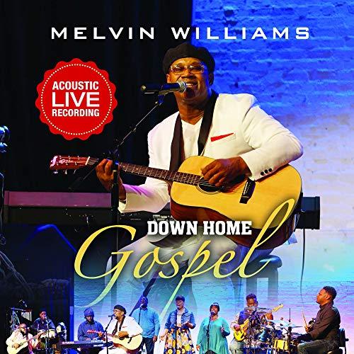 Melvin Williams - Down Home Gospel