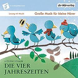 Die vier Jahreszeiten (Die Taschenphilharmonie: Große Musik für kleine Hörer)