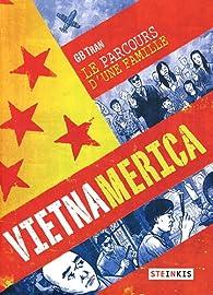 Vietnamerica : Le parcours d'une famille par GB Tran