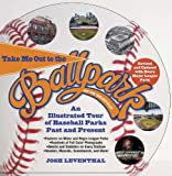 Take Me Out to the Ballpark Revised and Updated, Josh Leventhal, 1579129099