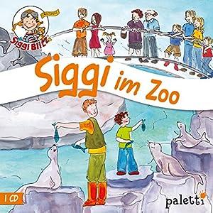 Siggi im Zoo (Siggi Blitz) Hörspiel