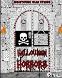 Halloween Horrors: Adult Coloring Book: A Colorful Spooky Adventure: Stress Relieving Halloween Coloring Book