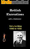 British Executions - Volume Nine - 1946 to 1950